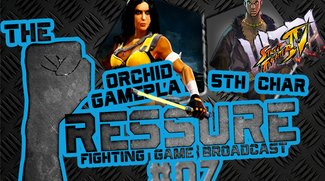 The Pressure #07: Alle Ultra Street Fighter Gerüchte, Orchid Gameplay zu Halloween