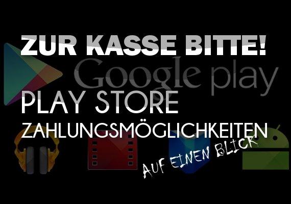 Play Store bezahlen ohne Kreditkarte: Guthaben, Handyrechnung und PayPal