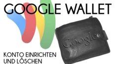 Google Wallet-Konto einrichten - Bild für Bild