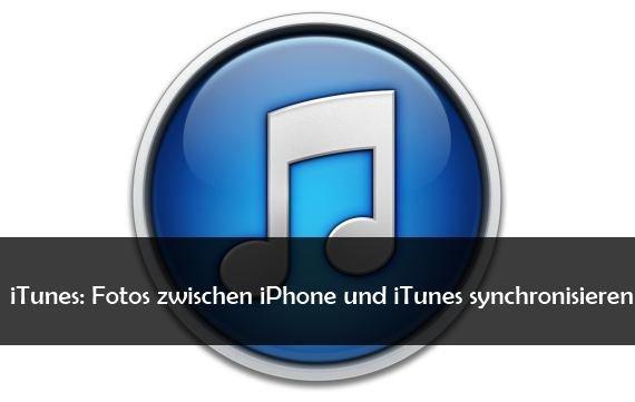 Mit iTunes iPhone Fotos vom PC übertragen