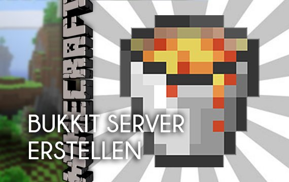 Minecraft BukkitServer Erstellen Der Guide Für Den Plugin - Minecraft server erstellen der immer online ist
