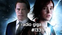 radio giga #133: Far Cry 4, GTA V Online und Beyond: Two Souls