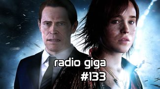 radio giga #133: Far Cry 4, GTA V Online und Beyond: Two Souls