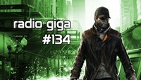radio giga #134: Ubisoft verschiebt, The Wolf Among Us und Enemy Within