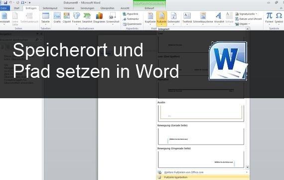 Word: Dateinamen und Speicherort im Dokument anzeigen