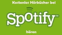 Spotify: Hörbücher hören- so geht's (auch kostenlos)