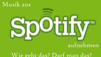 Spotify Recorder - Musik mitschneiden und abspeichern: Geht das?