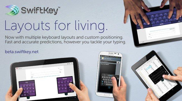 SwiftKey: Kostenlose Beta mit neuen Tastatur-Layouts, vereinigt Tablet- und Smartphone-Version