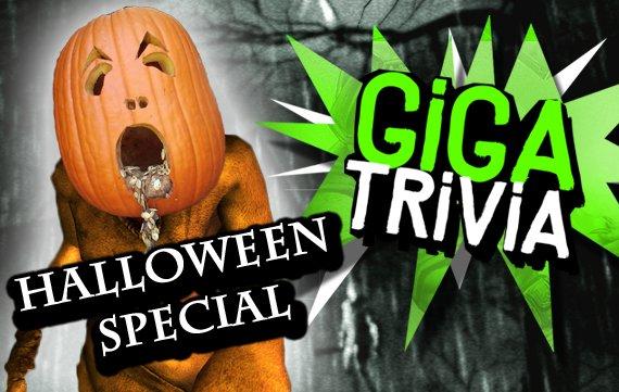GIGA Trivia #19: Halloween Special
