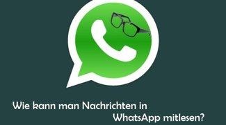 WhatsApp mitlesen am PC oder mit Spionage-Apps: Geht das?