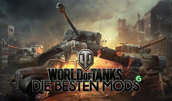 World of Tanks: Die besten Mods – Diese Modifikationen schlagen ein