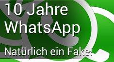 WhatsApp wird 10 Jahre alt: Kettenbrief verarscht mal wieder die Leute