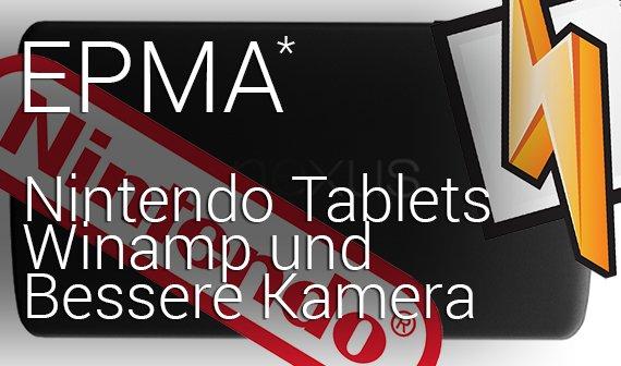 Ein paar Minuten Android: Winamp, Nintendo Android Tablet und Updates