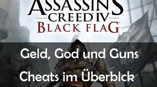 Assassin's Creed 4: Black Flag Cheats: Unendlich Geld, God-Mode, etc.