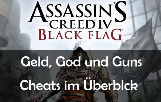 Assassin's Creed 4: Black Flag Cheats: Unendlich Geld, God-Mode, etc.