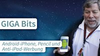 GIGA Bits: Android-iPhones, Anti-iPad-Werbung und Pencil-Handson