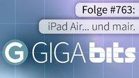 GIGA Bits: iPad Air... und mair