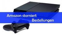Playstation 4: Amazon storniert Vorbestellungen