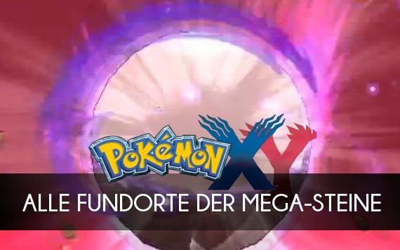 Pokémon X & Y Tipps: Die Fundorte aller Mega-Steine