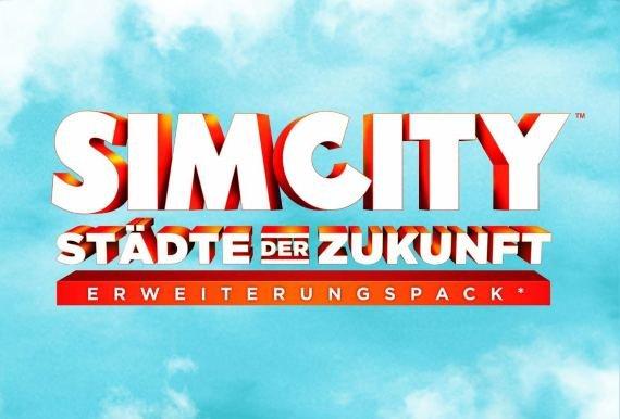 SimCity - Städte der Zukunft: Trailer, Release und Infos zum Add-on