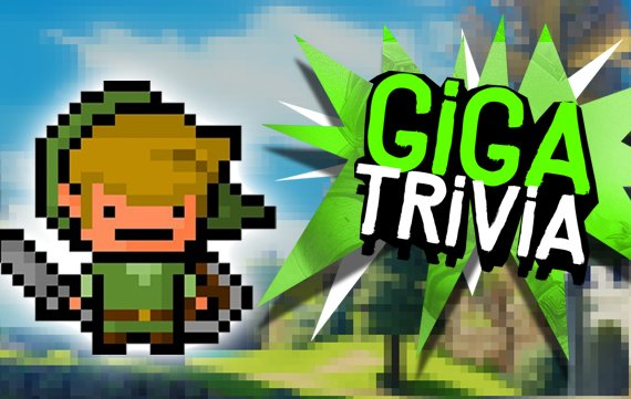 GIGA Trivia #21: Legend of Zelda - Excuse me, Princess!!!