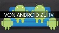 Android: Smartphone und Tablet an TV streamen - So wird's gemacht