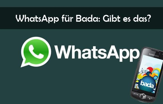 WhatsApp für Bada: Kann man den Messenger mit dem Samsung-OS nutzen?