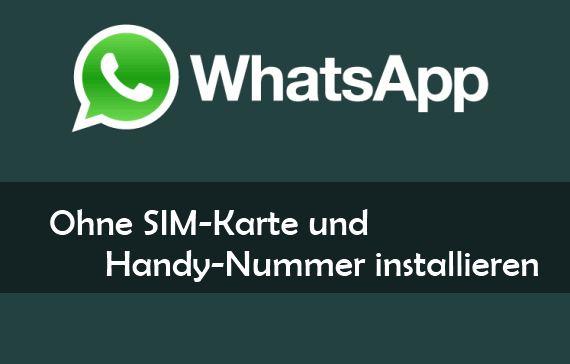 Whatsapp ohne handynummer