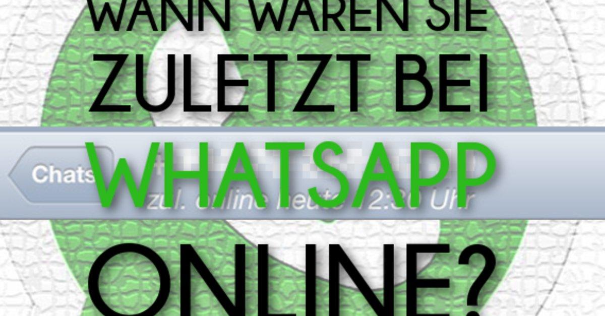 bei whatsapp zuletzt online ausschalten