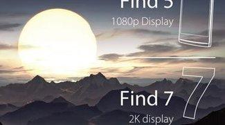 Oppo Find 7 wird mit 2k-Display und 587ppi kommen?!