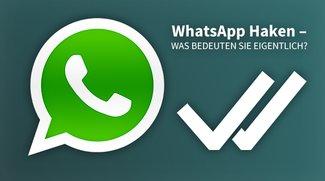 WhatsApp-Haken: Das bedeuten das erste und zweite Häkchen