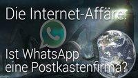 Die Internet-Affäre: Ist WhatsApp eine Postkastenfirma?