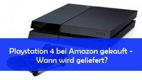 PS4 bei Amazon gekauft - Wann wird die Konsole geliefert?