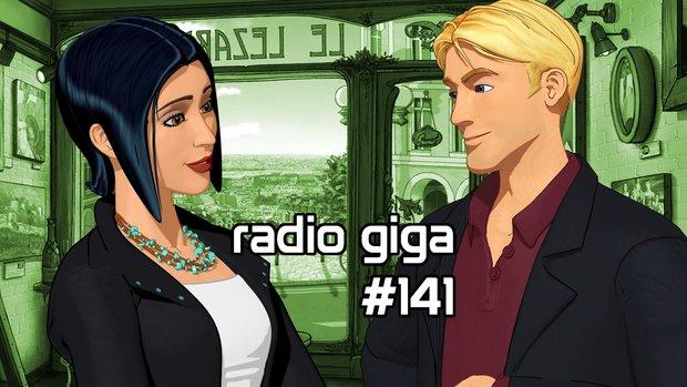 radio giga #141: Bravely Default, Baphomets Fluch 5, NextGen-Verkäufe