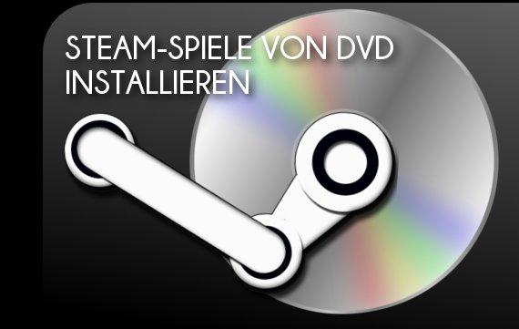 Steam Spiel Von Dvd Installieren