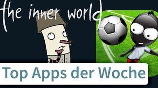 Stickman Soccer und The Inner World: Top-Apps der Woche