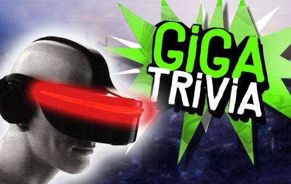 GIGA Trivia #26: Zu echt für die Realität?!