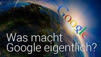 Was macht Google eigentlich? (Kommentar)