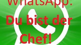 Umfrage: Was würdet ihr an WhatsApp verändern, wenn ihr der Chef wärt? (Update: Zwischenbilanz)