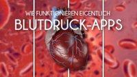 Wie funktionieren eigentlich: Blutdruck-Apps
