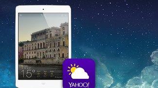 iPad-Wetter zum Niederknien: Yahoos Wetter-App jetzt fürs Tablet