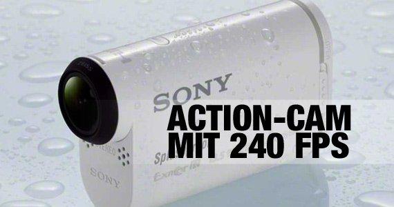 Sony präsentiert die HDR-AS100 mit bis zu 240 fps!