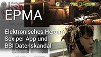 Ein paar Minuten Android: Sex per App, BSI Skandal und elektronisches Heroin