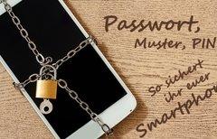 Passwort, Muster, PIN – So...