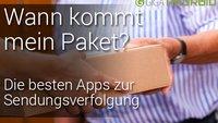 Wann kommt mein Paket? Passende App-Lösungen für Android