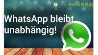 WhatsApp bleibt unabhängig und werbefrei