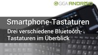 Bluetooth-Tastaturen für Android-Smartphones & -Tablets