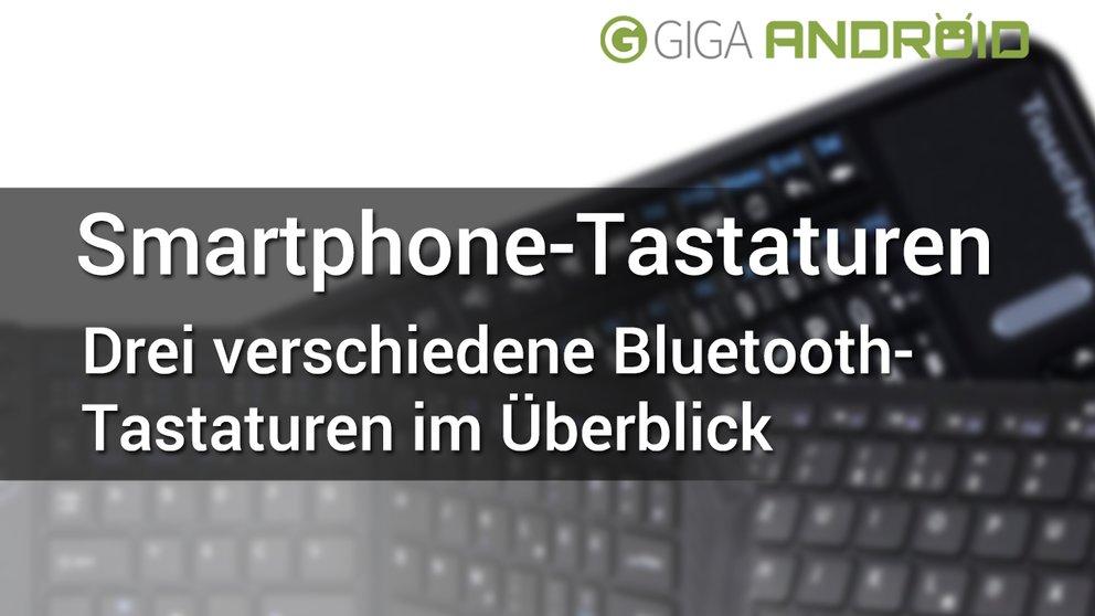 Bluetooth-Tastaturen für Android-Smartphones & -Tablets