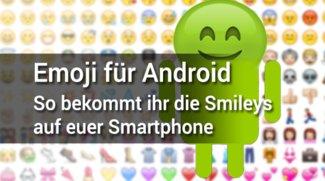 Emoji für Android: So bekommt ihr die Smileys auf euer Smartphone