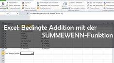 Excel: SUMMEWENN-Funktion - Summen mit Bedingungen
